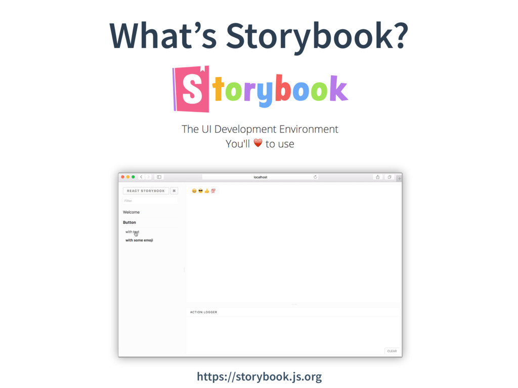 What's Storybook? https://storybook.js.org