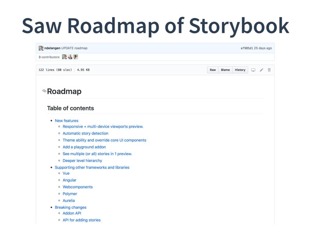 Saw Roadmap of Storybook