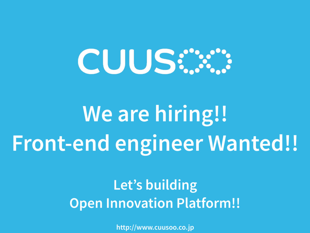 We are hiring!! Front-end engineer Wanted!! 