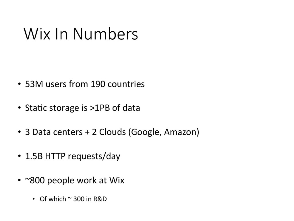 Wix In Numbers • 53M users from 19...