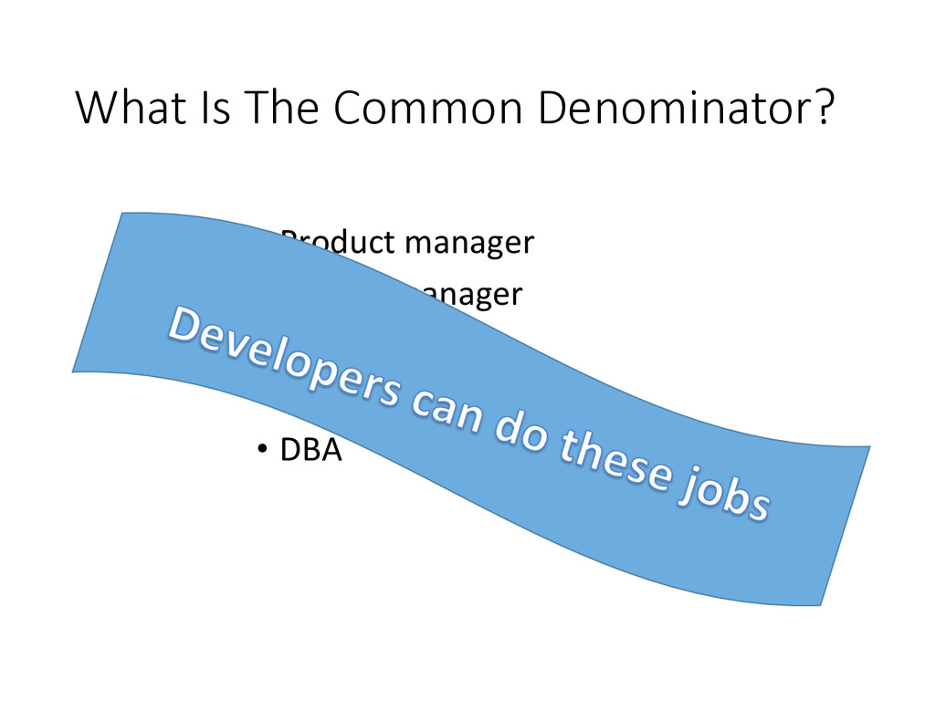 What Is The Common Denominator? • Product...