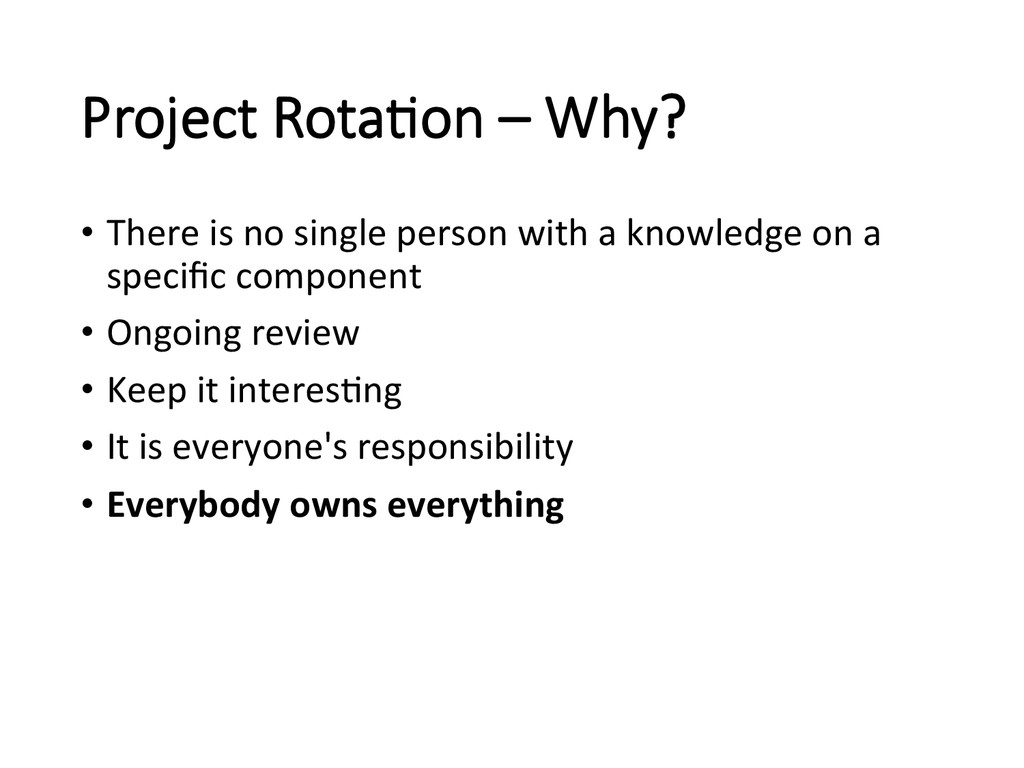 Project Rota/on – Why? • There is no...
