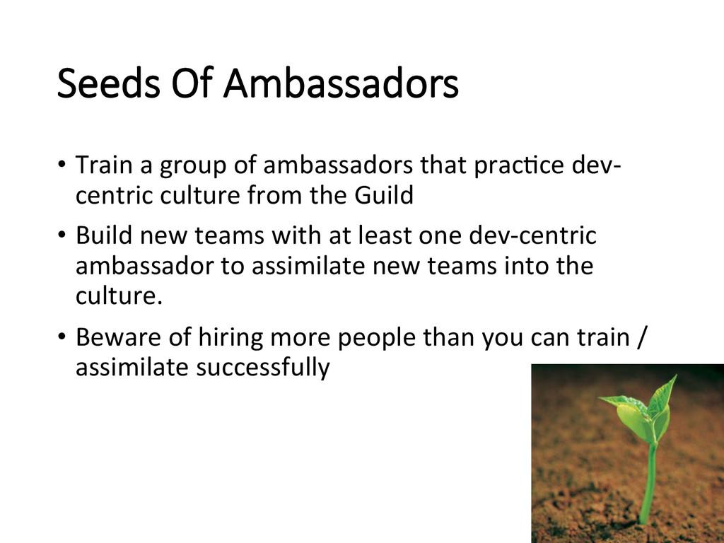 Seeds Of Ambassadors • Train a group...