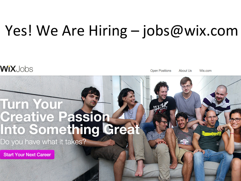 Yes! We Are Hiring – jobs@wix.co...