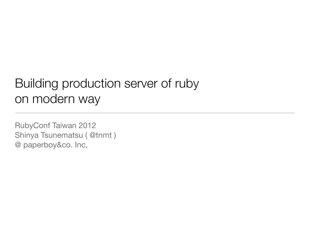 Building production server of ruby on modern wa...