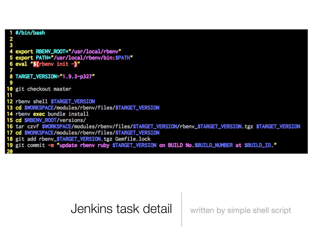 Jenkins task detail written by simple shell scr...