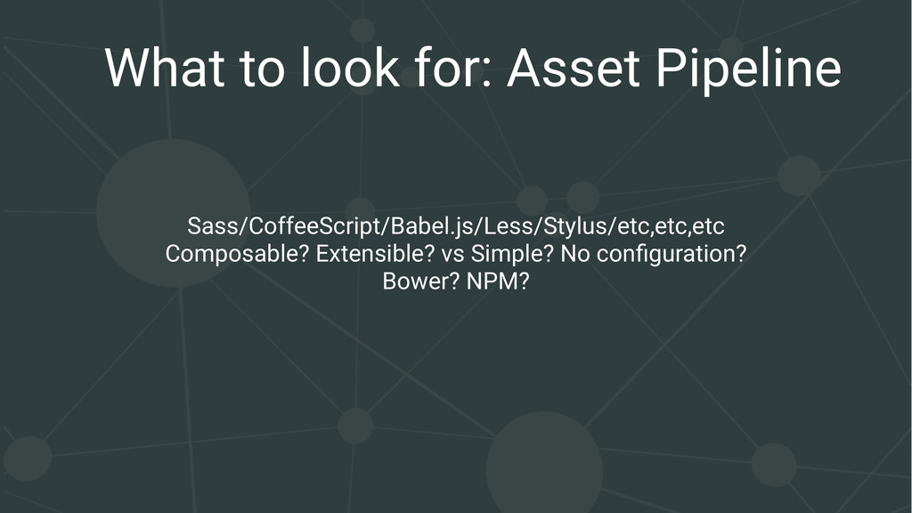 What to look for: Asset Pipeline Sass/CoffeeScr...