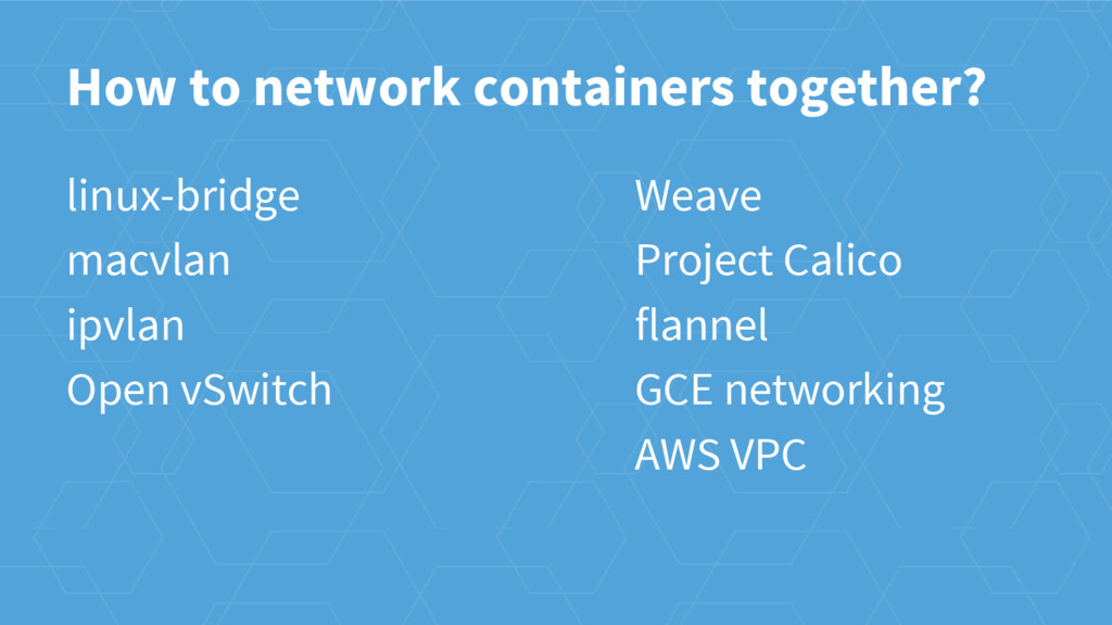 How to network containers together? linux-bridg...