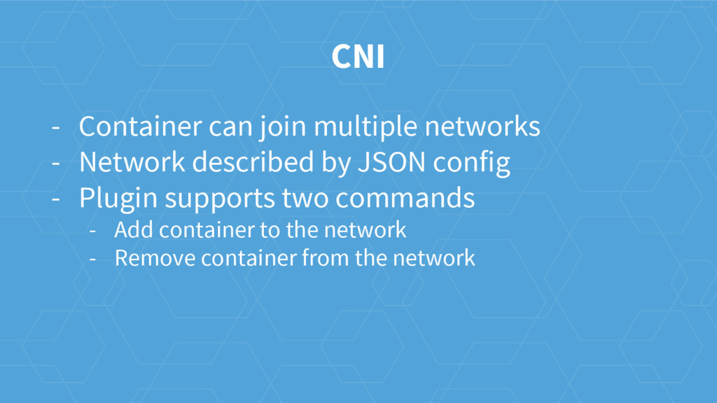 CNI - Container can join multiple networks - Ne...