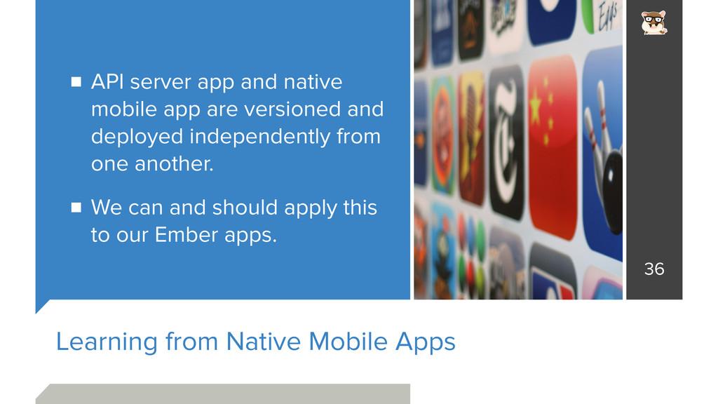 Learning from Native Mobile Apps API server app...