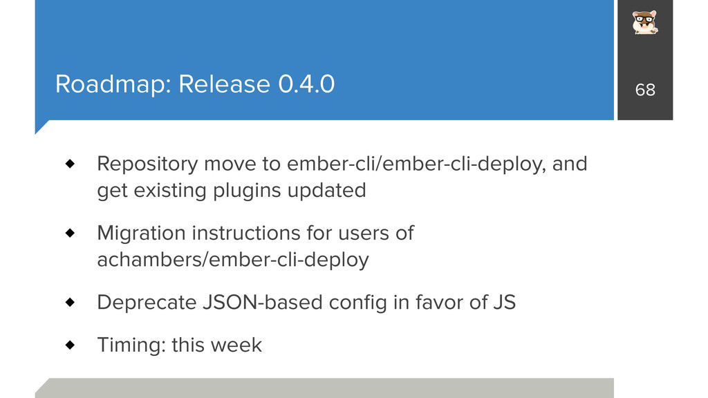Roadmap: Release 0.4.0 Repository move to ember...