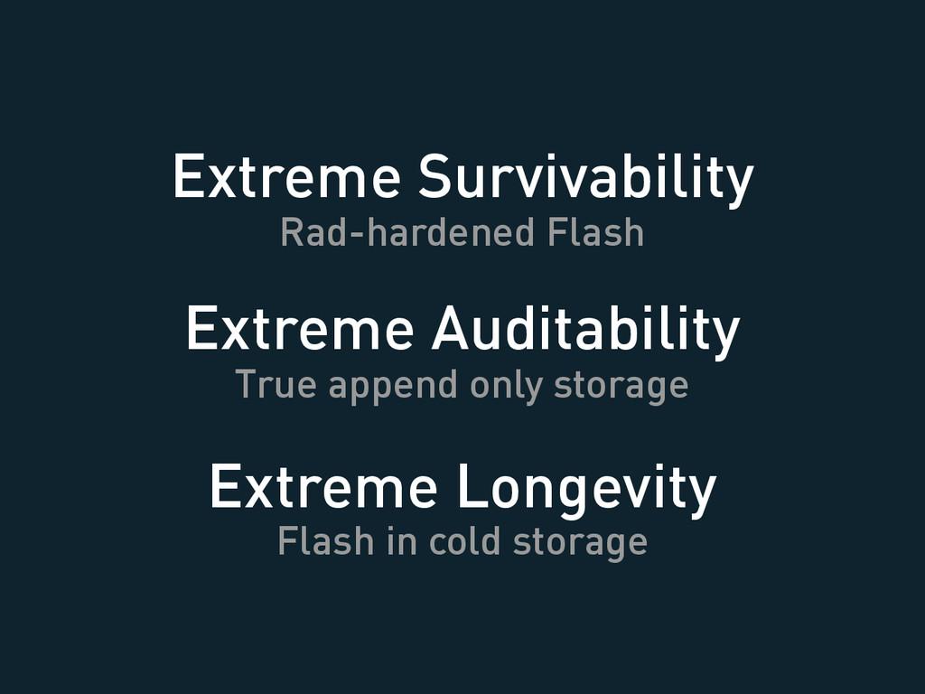 Extreme Longevity Flash in cold storage Extreme...