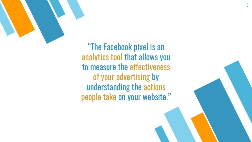 """""""The Facebook pixel is an analytics tool that a..."""