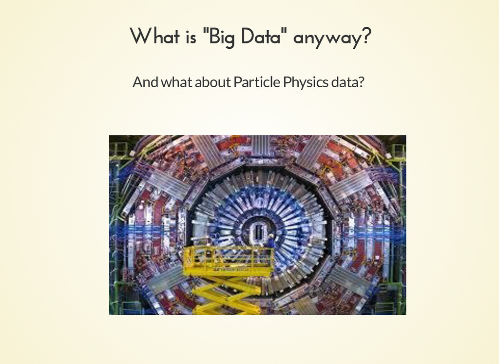 """And what about Particle Physics data? What is """"..."""