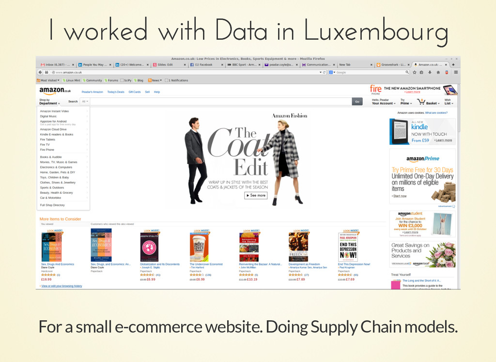 I worked with Data in Luxembourg I worked with ...