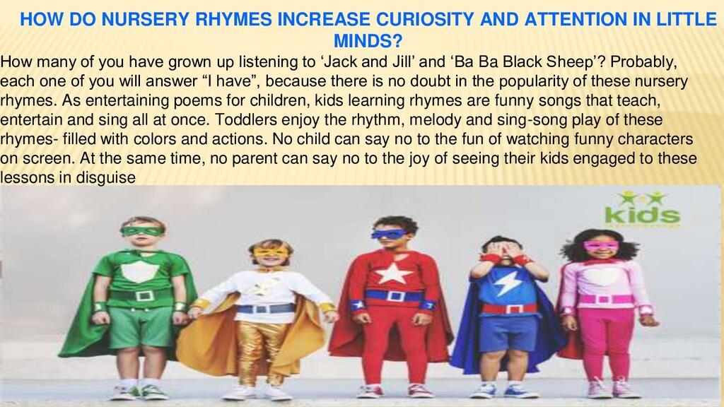 HOW DO NURSERY RHYMES INCREASE CURIOSITY AND AT...