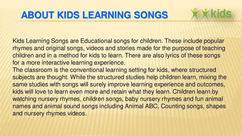 ABOUT KIDS LEARNING SONGS Kids Learning Songs a...