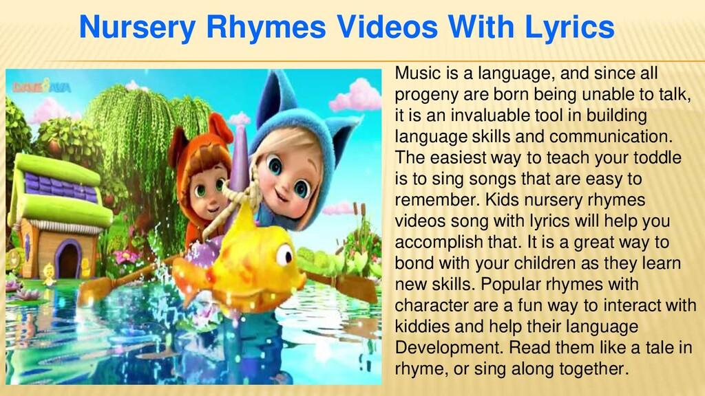Nursery Rhymes Videos With Lyrics Music is a la...