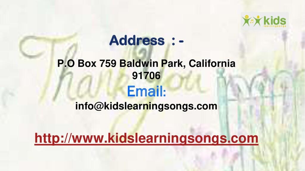 http://www.kidslearningsongs.com Address : - P....