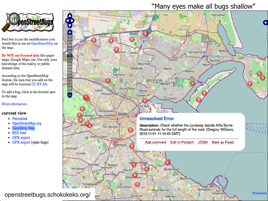 """Many eyes make all bugs shallow"" openstreetbug..."