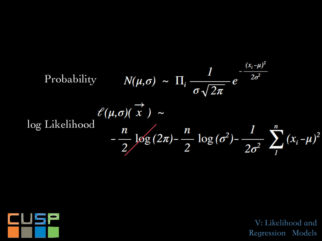 V: Likelihood and Regression Models Probability...