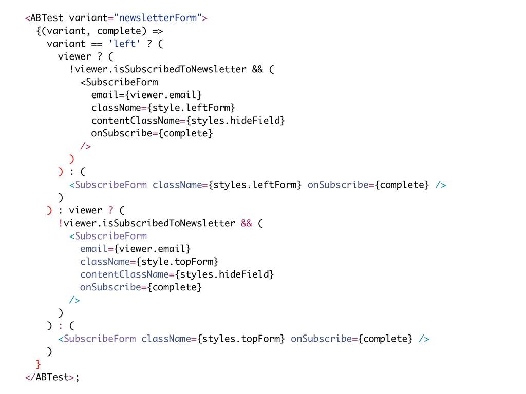 "<ABTest variant=""newsletterForm""> {(variant, co..."
