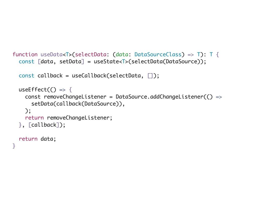 function useData<T>(selectData: (data: DataSour...
