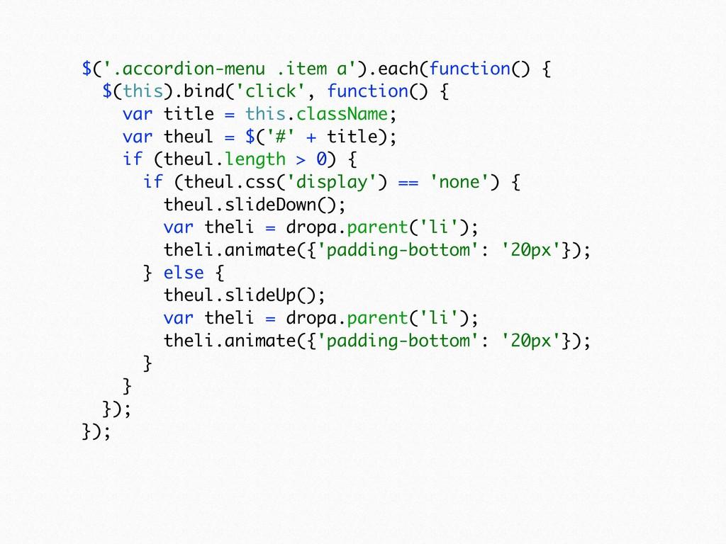 $('.accordion-menu .item a').each(function() {...