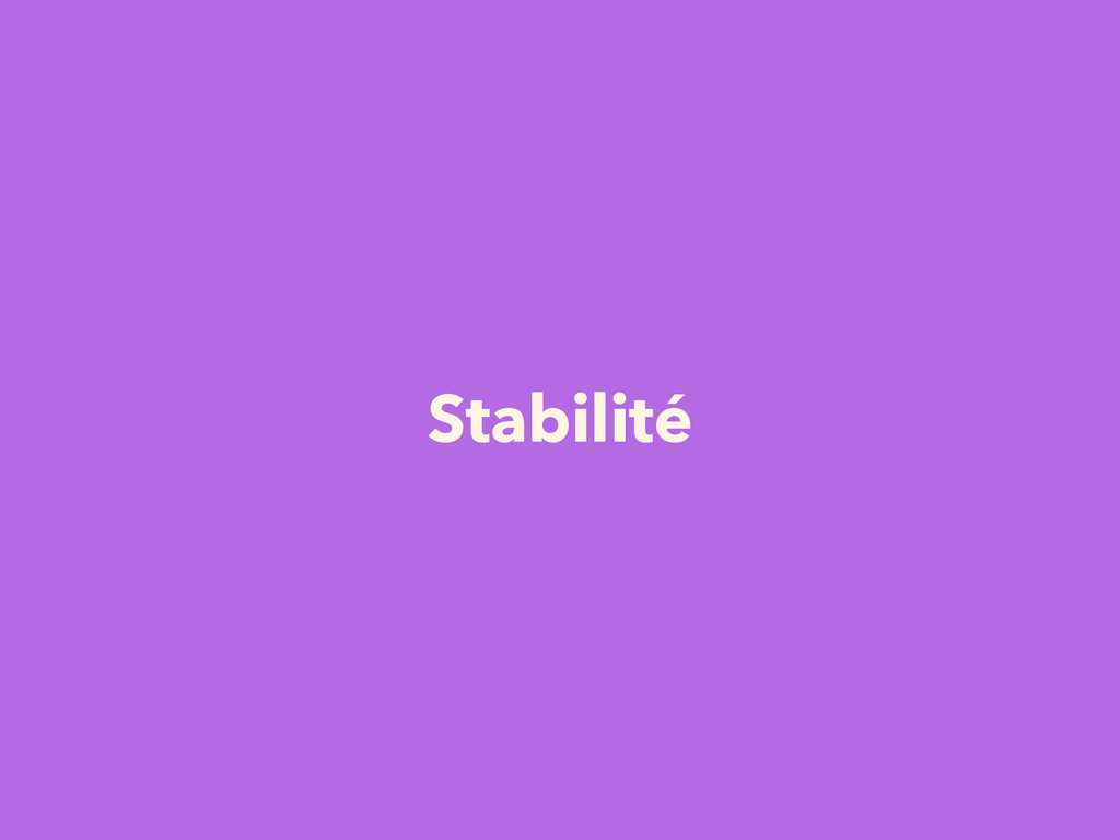 Stabilité