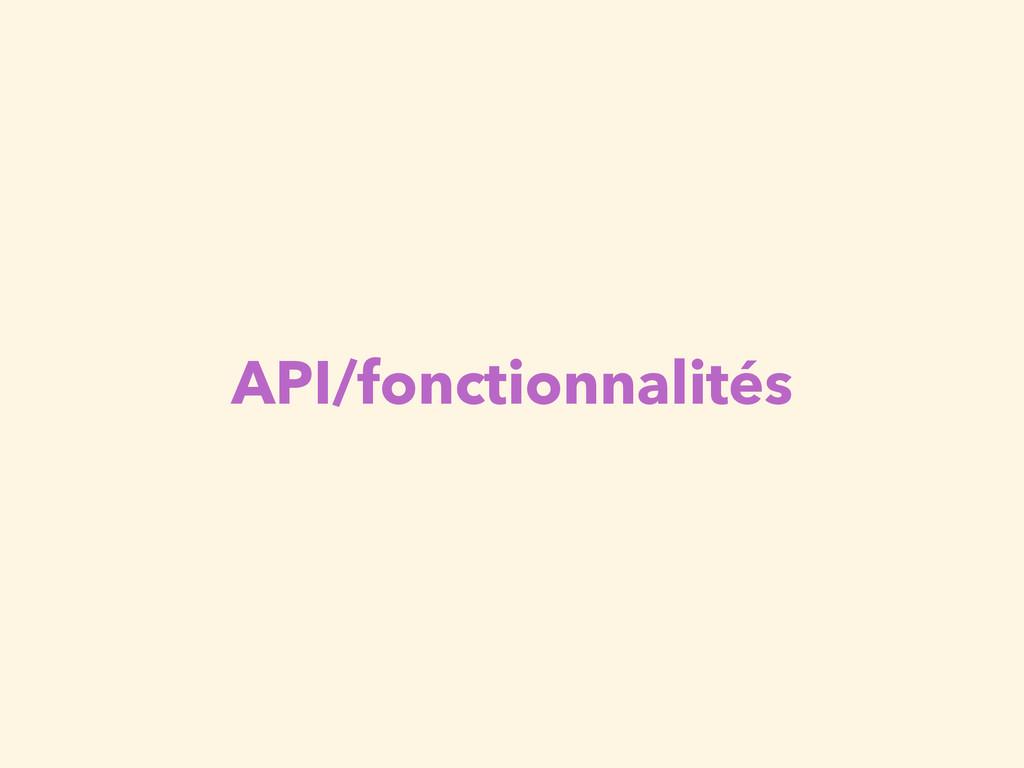 API/fonctionnalités
