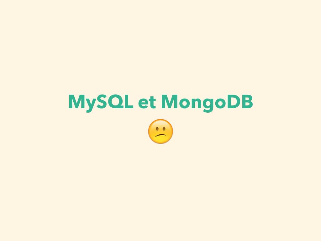 MySQL et MongoDB