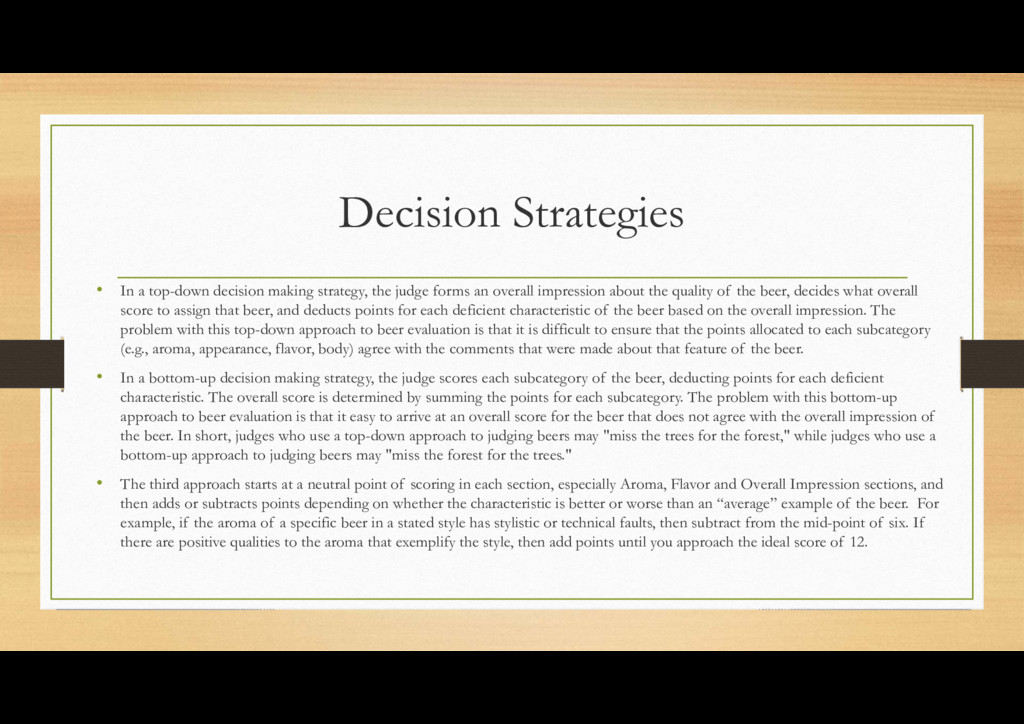 Decision Strategies • In a top-down decision ma...
