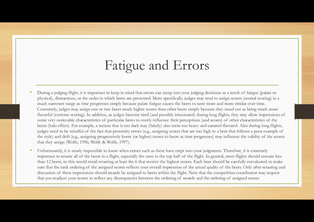 Fatigue and Errors • During a judging flight, i...