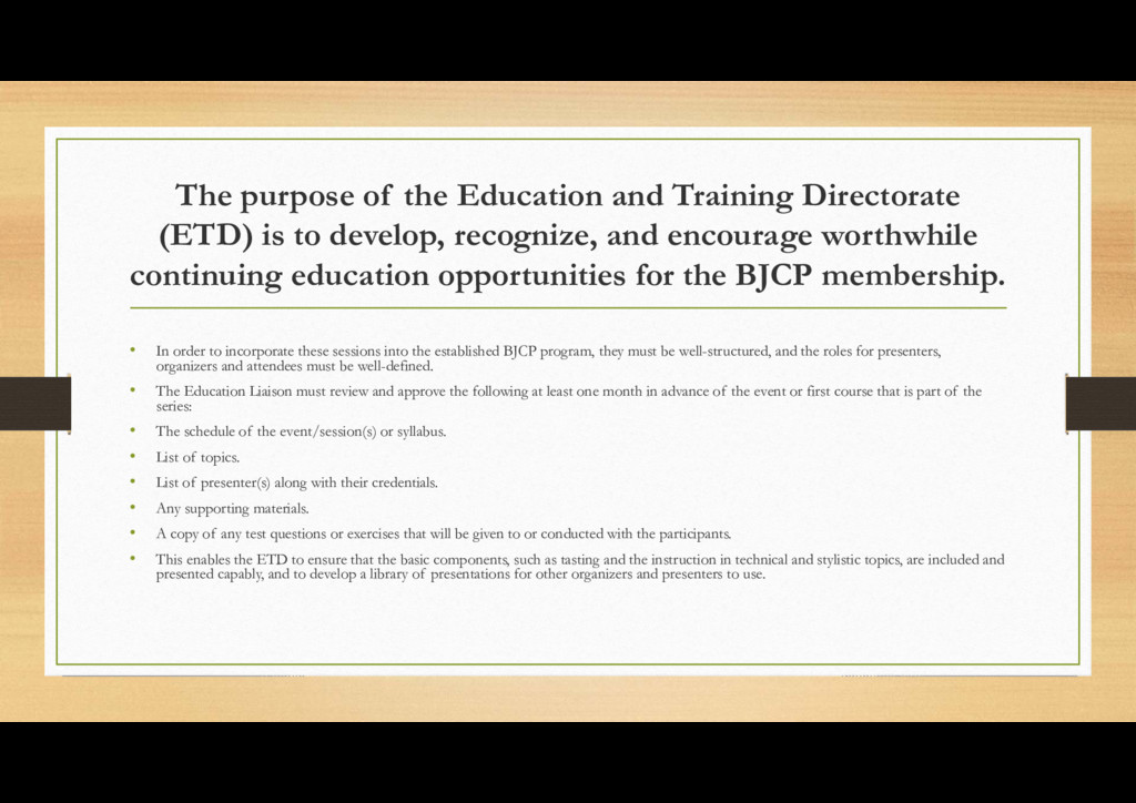 The purpose of the Education and Training Direc...