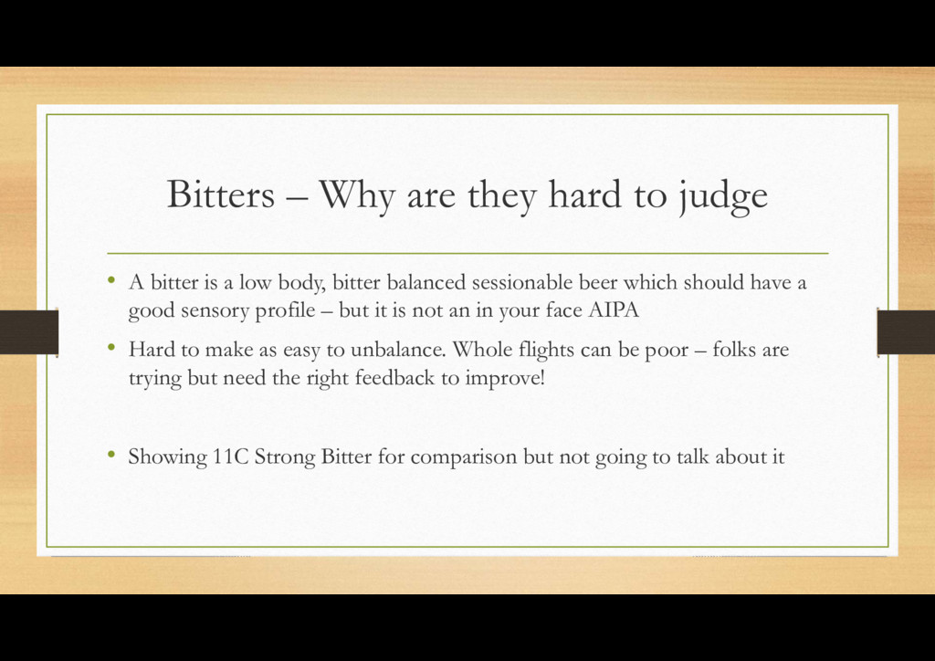 Bitters – Why are they hard to judge • A bitter...