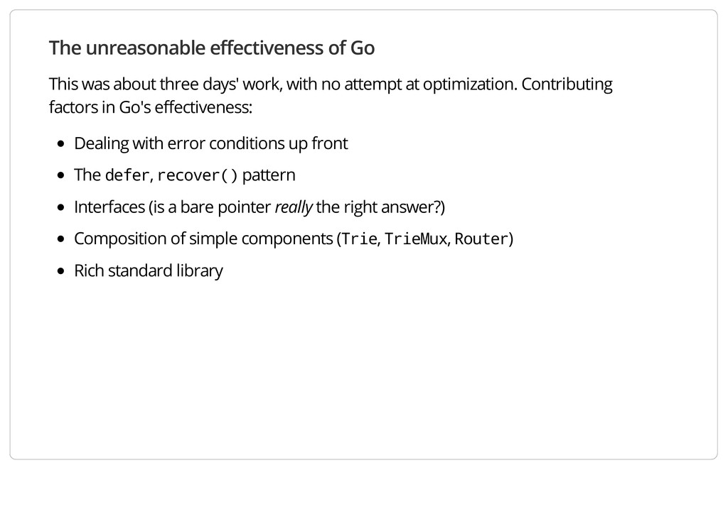 The unreasonable effectiveness of Go This was a...