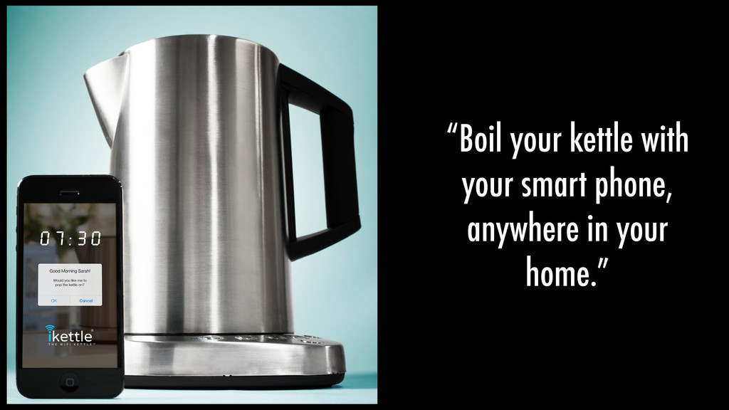 """""""Boil your kettle with your smart phone, anywhe..."""