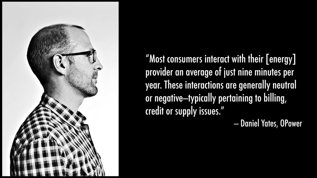 """""""Most consumers interact with their [energy] pr..."""