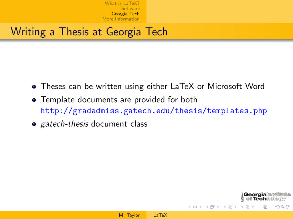 What is LaTeX? Software Georgia Tech More Infor...
