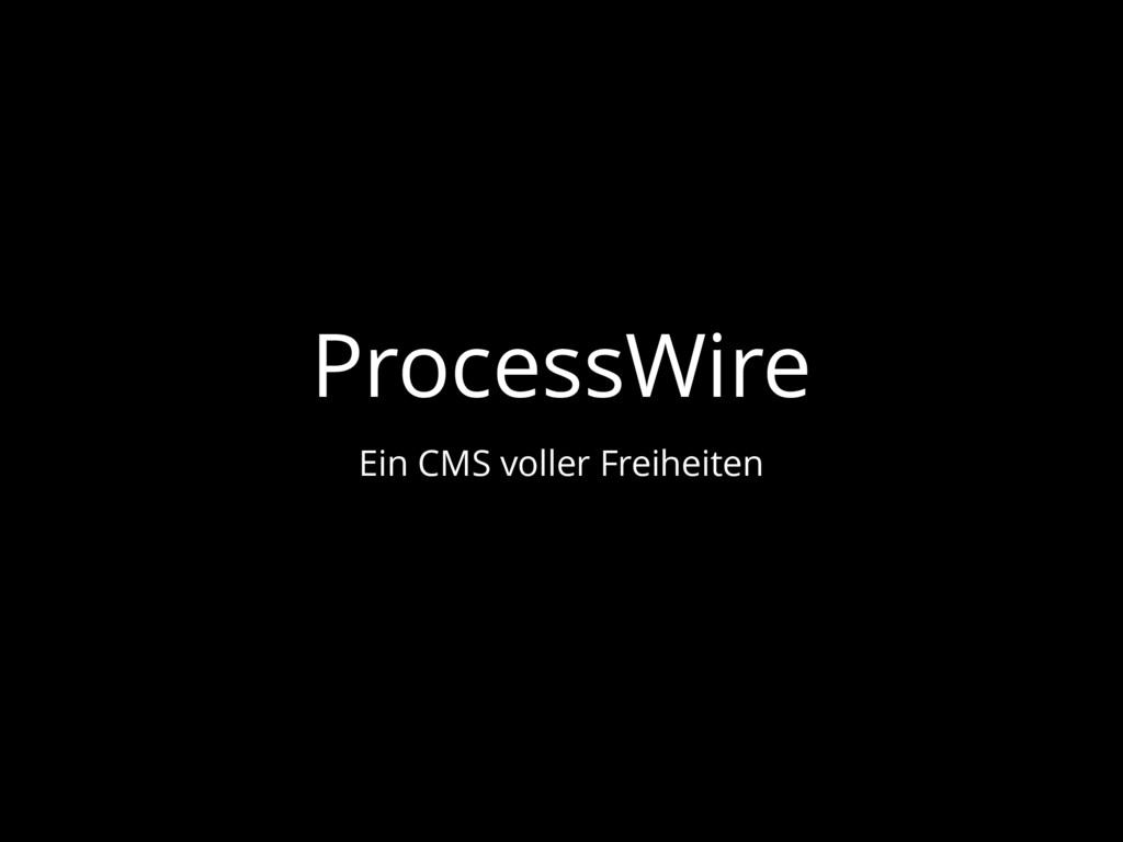 ProcessWire Ein CMS voller Freiheiten