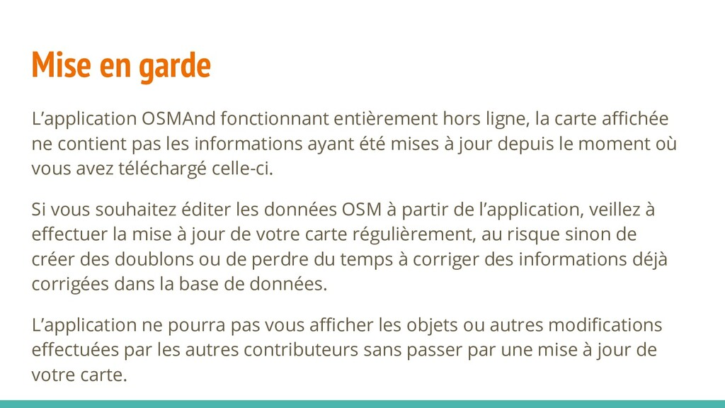 Mise en garde L'application OSMAnd fonctionnant...