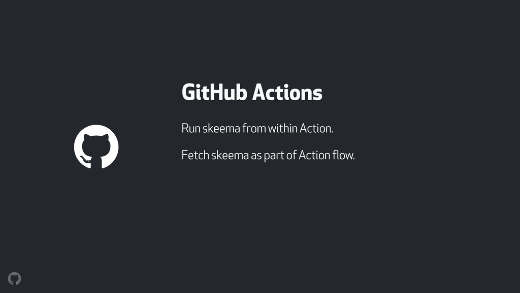 GitHub Actions Run skeema from within Action. F...