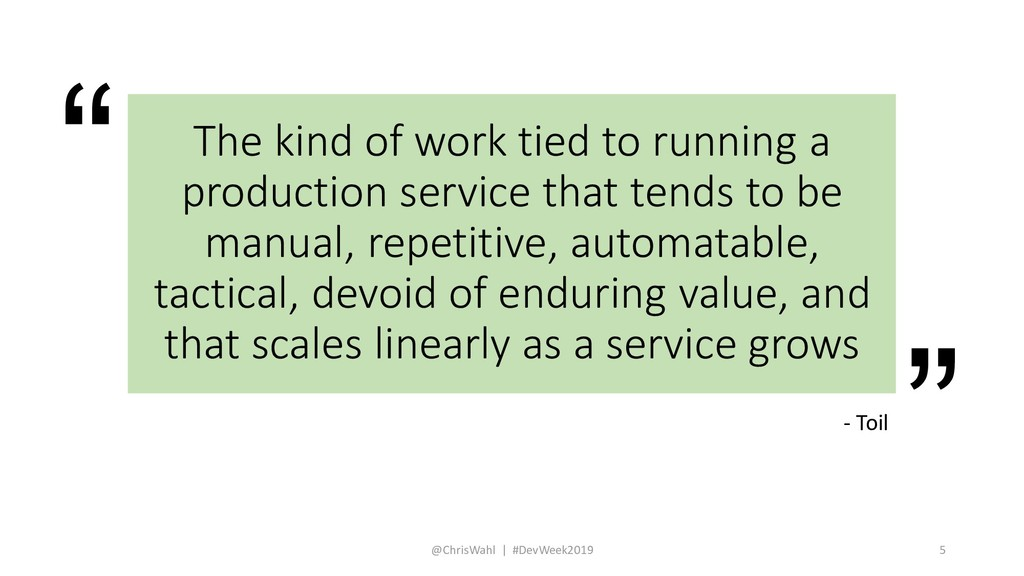 """"""" """" The kind of work tied to running a producti..."""