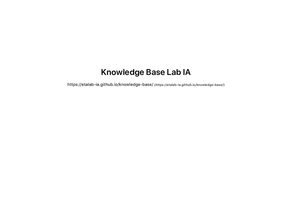 Knowledge Base Lab IA https://etalab-ia.github....