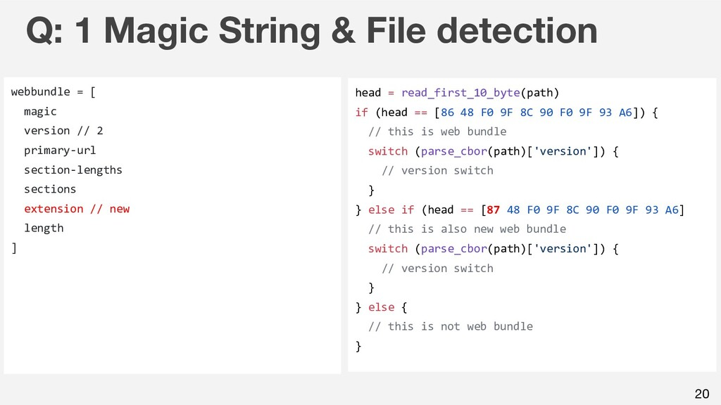 20 Q: 1 Magic String & File detection webbundle...