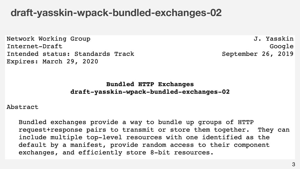 draft-yasskin-wpack-bundled-exchanges-02 3