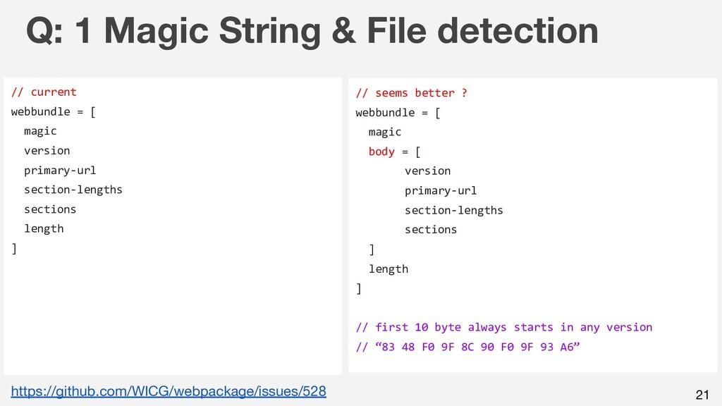 21 Q: 1 Magic String & File detection // curren...
