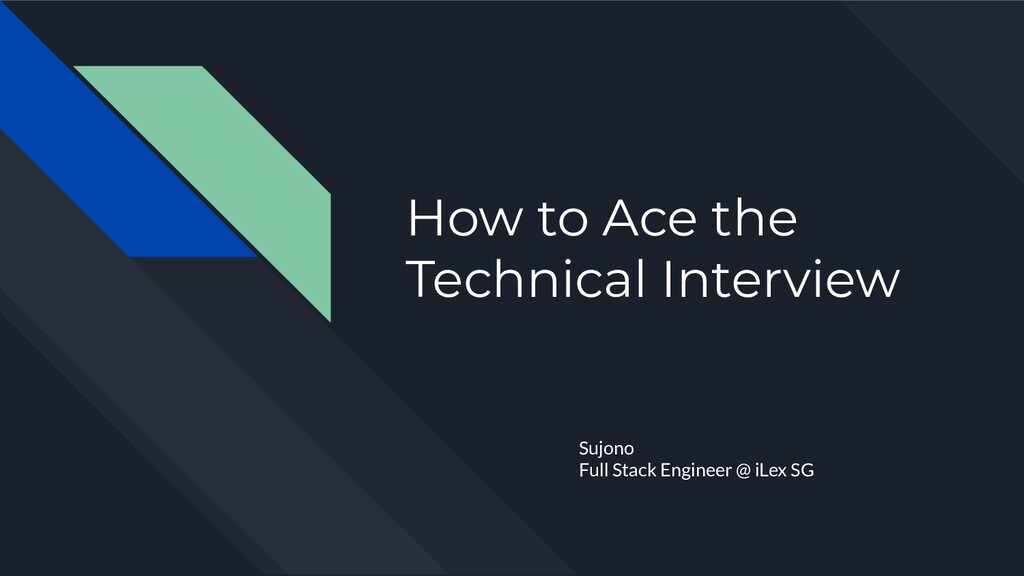 How to Ace the Technical Interview Sujono Full ...