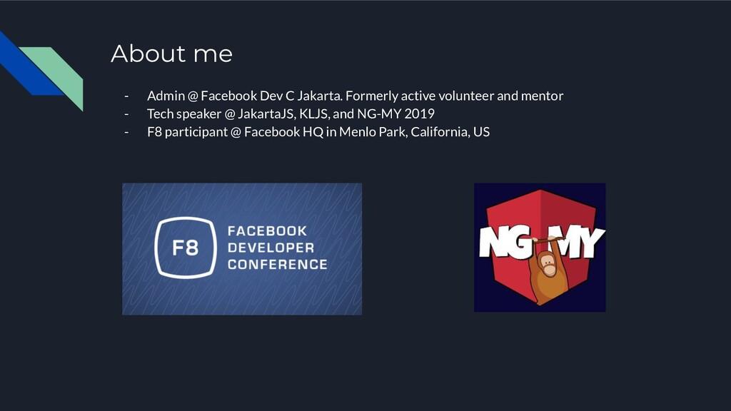 About me - Admin @ Facebook Dev C Jakarta. Form...