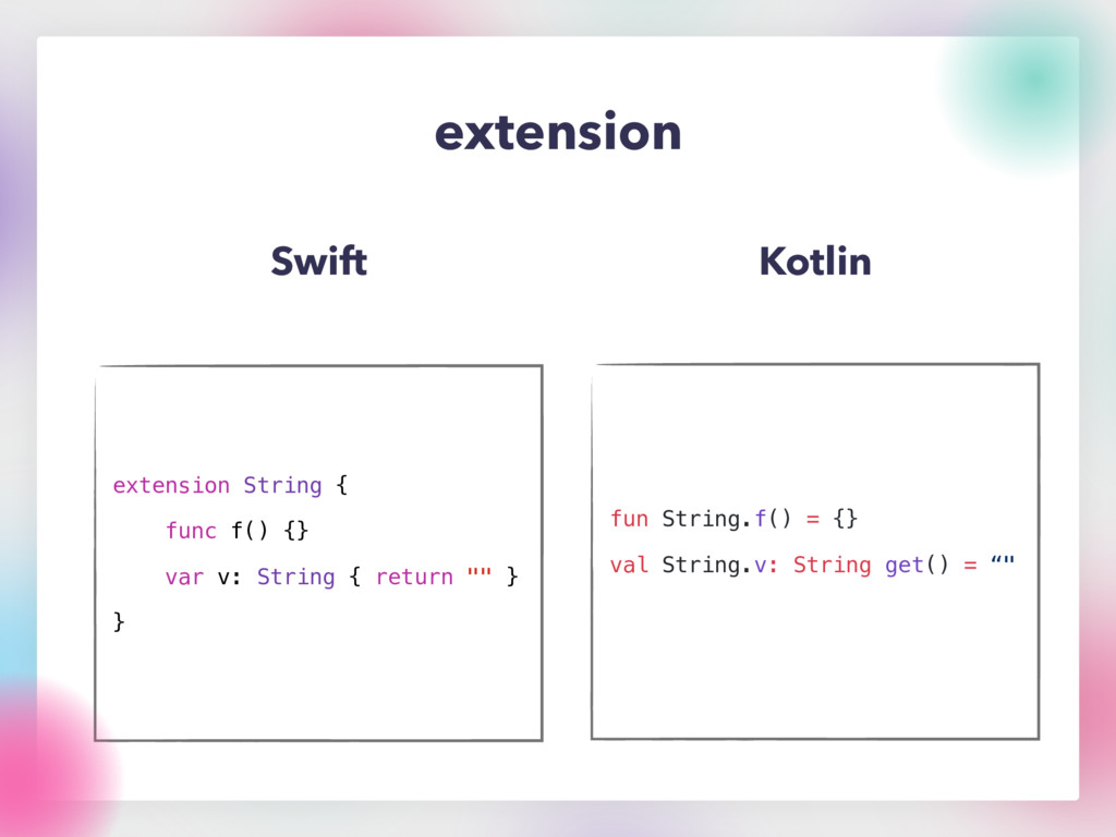 extension Swift Kotlin extension String { func ...